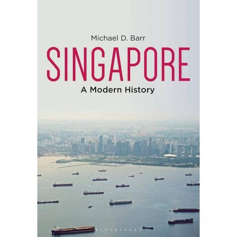 Singapore - by  Michael D Barr (Hardcover) - image 1 of 1