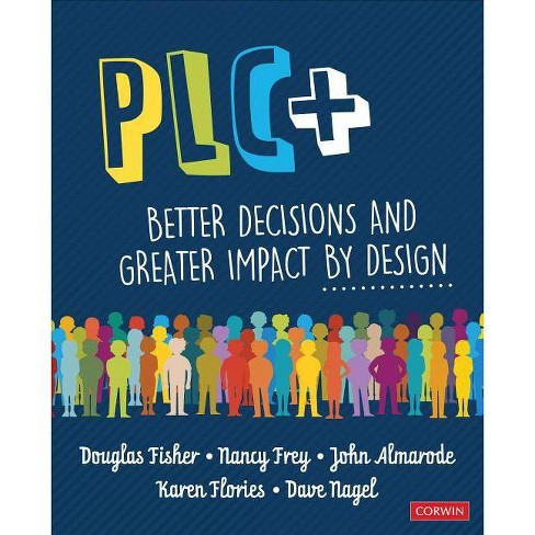 Plc+ - by  Doug B Fisher & Nancy Frey & John T Almarode & Karen T Flories & Dave Nagel (Paperback) - image 1 of 1