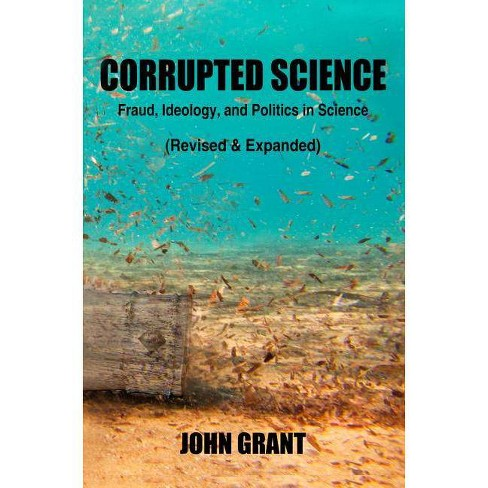 Corrupted Science - by  John Grant (Paperback) - image 1 of 1
