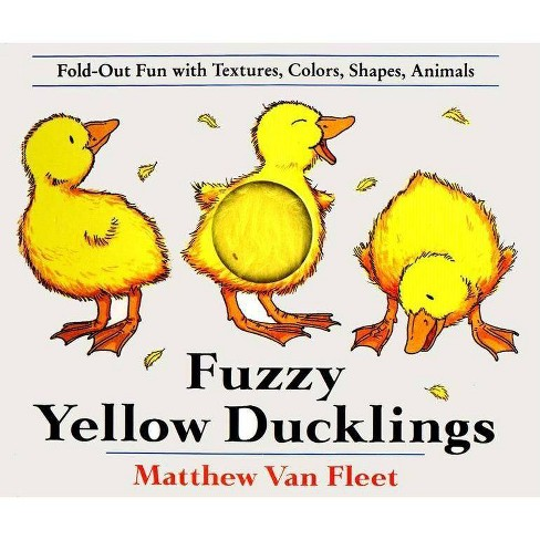 Fuzzy Yellow Ducklings (Hardcover) by Fleet Matthew Van - image 1 of 1