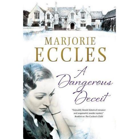 A Dangerous Deceit - by  Marjorie Eccles (Hardcover) - image 1 of 1