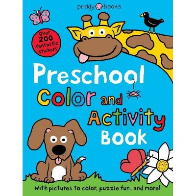 Preschool Color & Activity Book - (Color and Activity Books) by  Roger Priddy (Paperback)