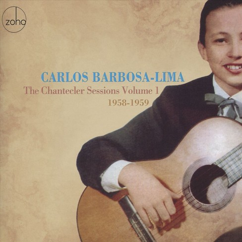 Carlos Barbosa-lima - Chantecler Sessions:Vol 1 1958-59 (CD) - image 1 of 1