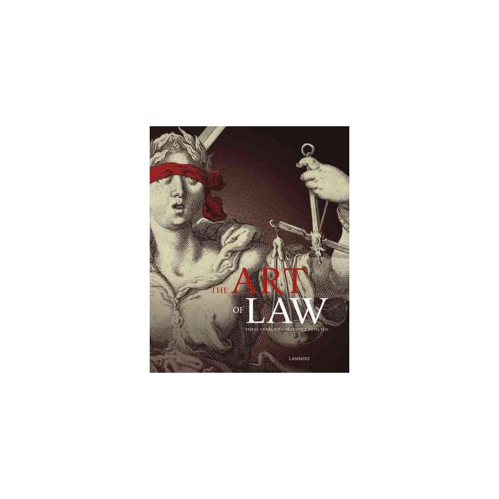 Art of Law : Three Centuries of Justice Depicted (Paperback) (Matthias Desmet & Evelien de Wilde &
