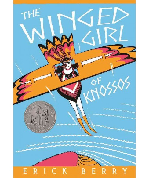 Winged Girl of Knossos (Paperback) (Erick Berry) - image 1 of 1