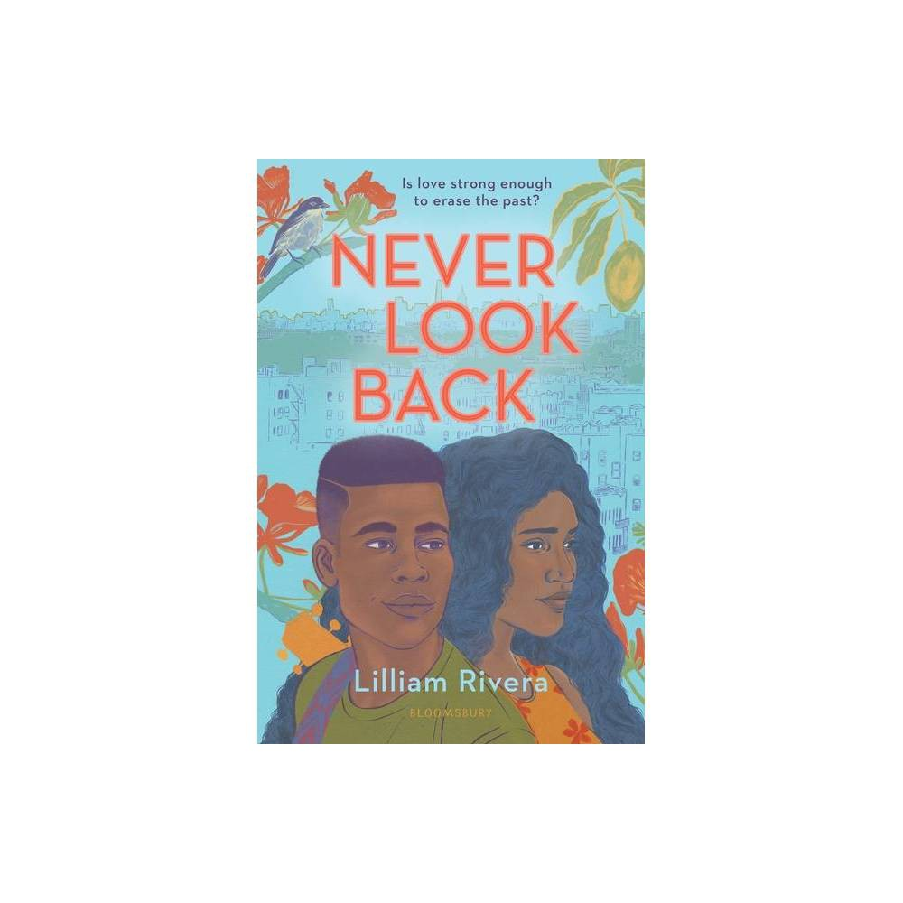 Never Look Back By Lilliam Rivera Hardcover