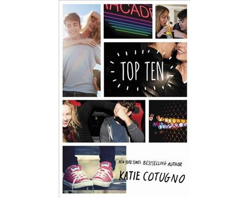 Top Ten -  by Katie Cotugno (Hardcover) - image 1 of 1