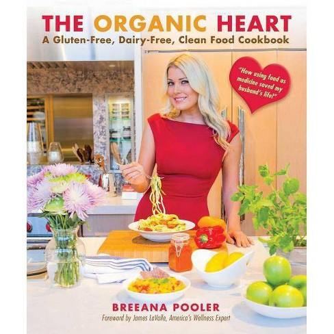 The Organic Heart - by  Breeana Pooler (Hardcover) - image 1 of 1