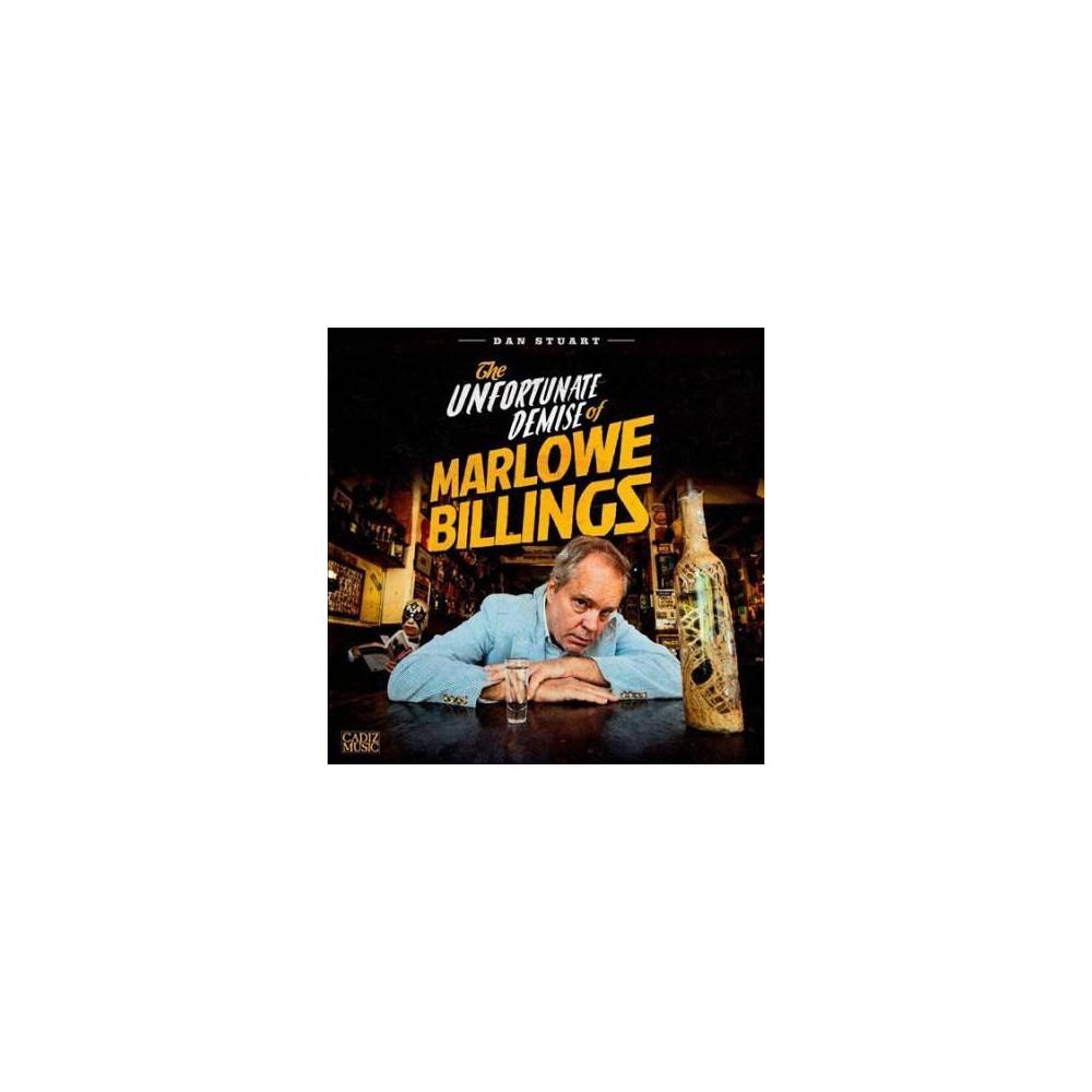 Dan Stuart - Unfortunate Demise Of Marlowe Billing (Vinyl)