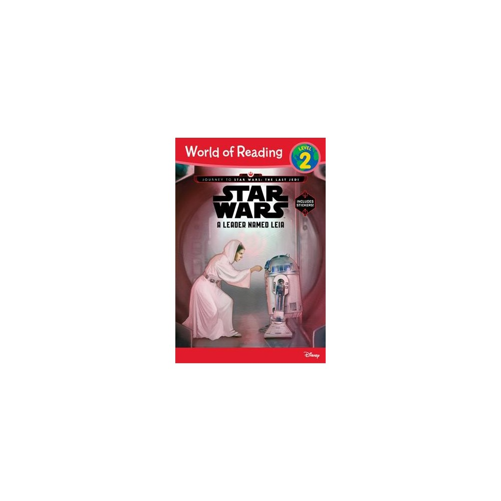 Journey to Star Wars: The Last Jedi: A Leader Named Leia (World of Reading Series: Level 2) (Paperback)