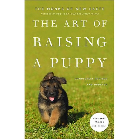 The Art of Raising a Puppy (Revised/Updated) (Hardcover) (Monks of New Skete) - image 1 of 1