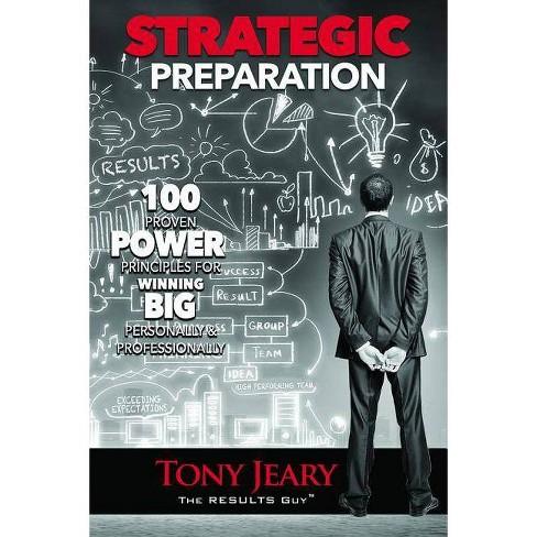 Strategic Preparation - by  Tony Jeary (Paperback) - image 1 of 1