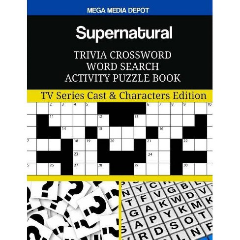 Supernatural Trivia Crossword Word Search Activity Puzzle Book - by Mega  Media Depot (Paperback)