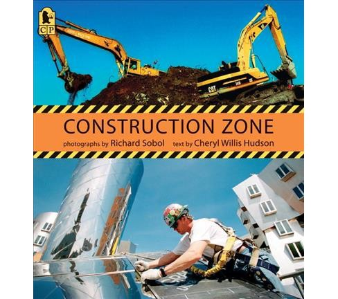 Construction Zone (Reprint) (Paperback) (Cheryl Willis Hudson) - image 1 of 1