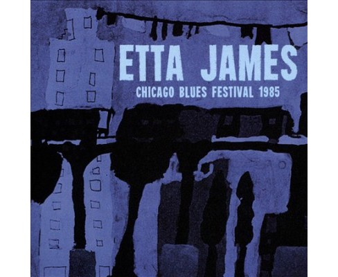 Etta James - Chicago Blues Festival 1985 (CD) - image 1 of 1
