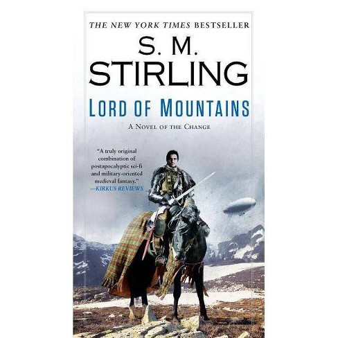 Lord of Mountains - (Novel of the Change) by  S M Stirling (Paperback) - image 1 of 1