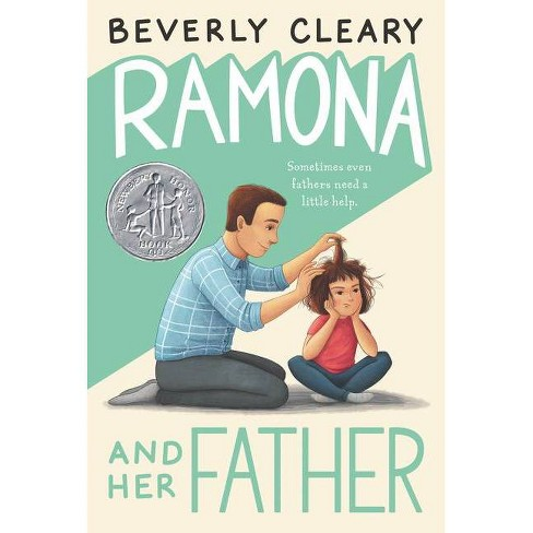 Ramona and Her Father (Reissue) (Paperback) by Beverly Cleary - image 1 of 1