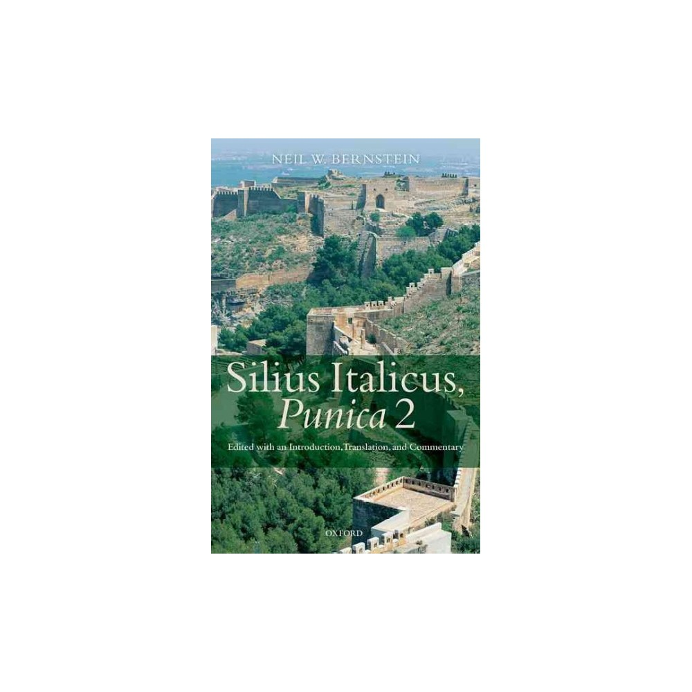 Silius Italicus, Punica 2 : Edited With an Introduction, Translation, and Commentary (Hardcover)