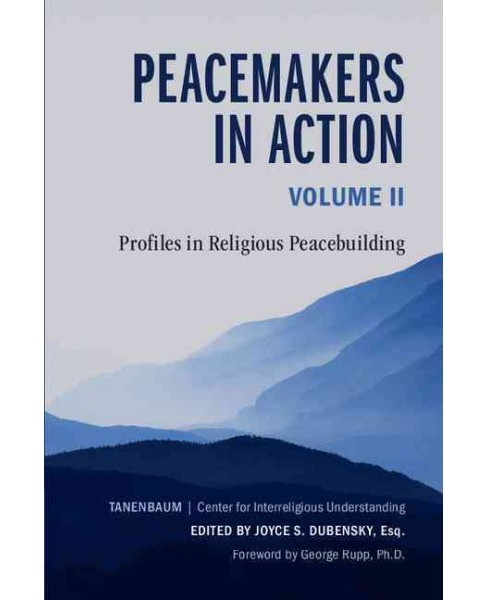 Peacemakers in Action : Profiles in Religious Peacebuilding (Vol 2) (Paperback) - image 1 of 1