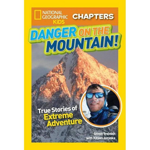 Danger on the Mountain - (NGK Chapters) by  Gregg Treinish & Kitson Jazynka (Paperback) - image 1 of 1