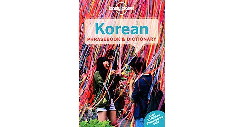 Lonely Planet Korean Phrasebook & Dictionary (Paperback) - image 1 of 1