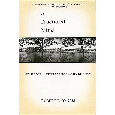 A Fractured Mind - by  Robert B Oxnam (Paperback) - image 1 of 1