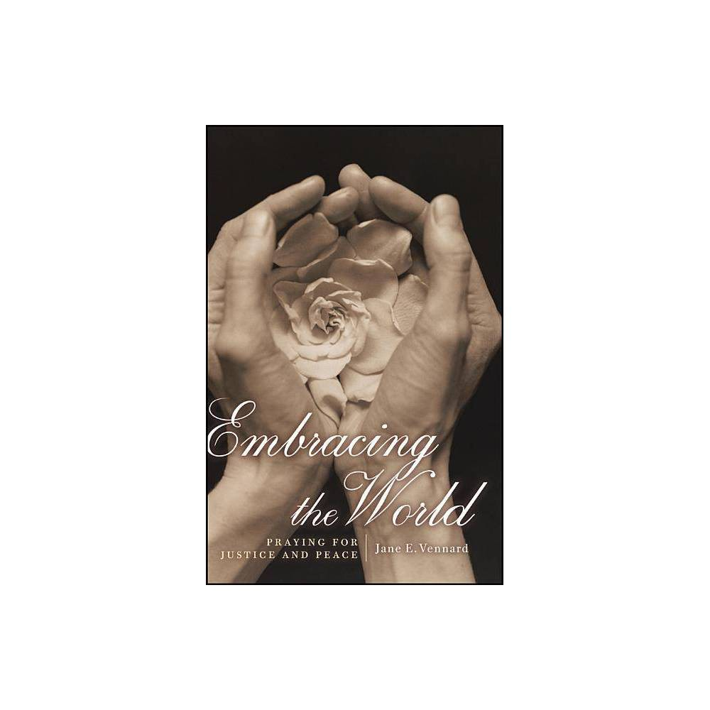 Embracing The World P By Vennard Paperback