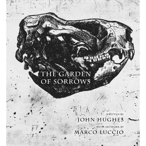 The Garden of Sorrows - by  John Hughes (Hardcover) - image 1 of 1