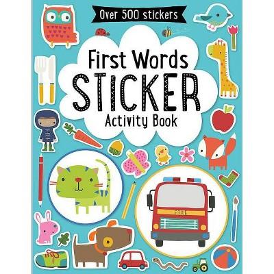 First Words Sticker Activity Book 05/06/2015 Juvenile Fiction (Paperback)