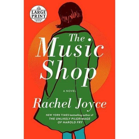 The Music Shop - by  Rachel Joyce (Paperback) - image 1 of 1