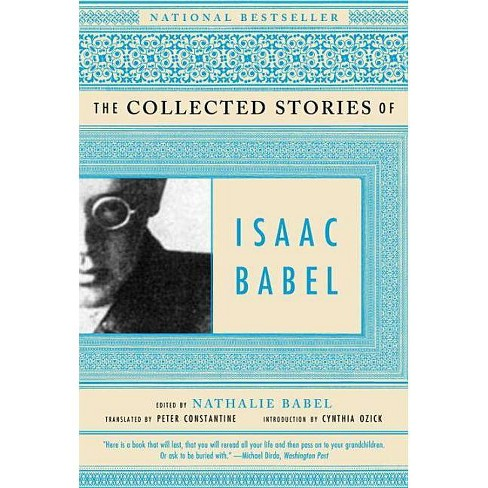 The Collected Stories of Isaac Babel - (Paperback) - image 1 of 1