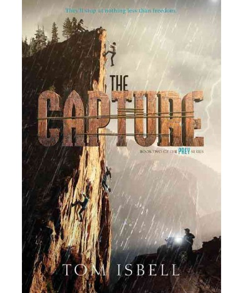 Capture (Reprint) (Paperback) (Tom Isbell) - image 1 of 1