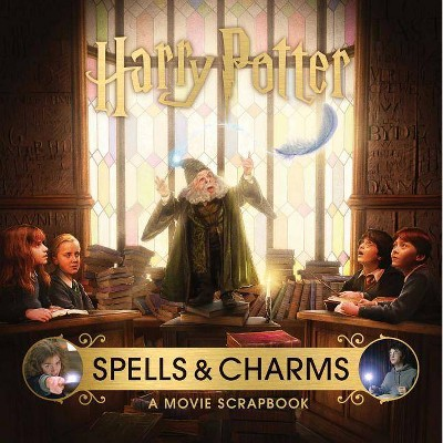 Harry Potter Spells And Charms A Movie Scrapbook By Jody Revenson Hardcover Target