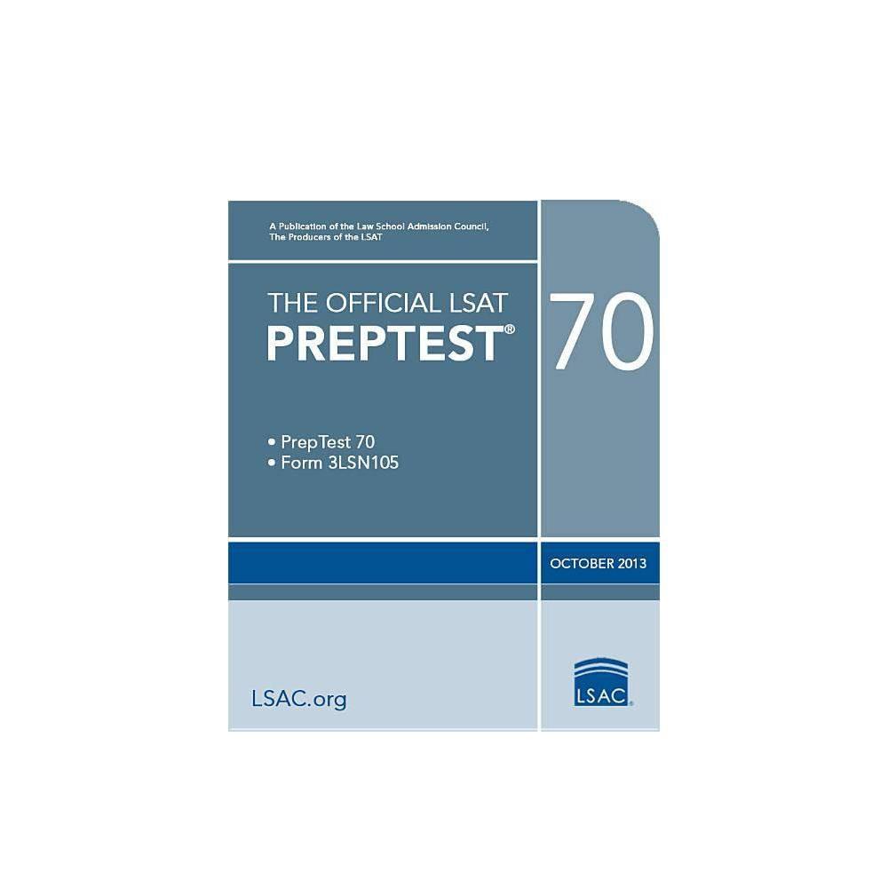 The Official LSAT Preptest 70 - (Official LSAT PrepTest) (Paperback)