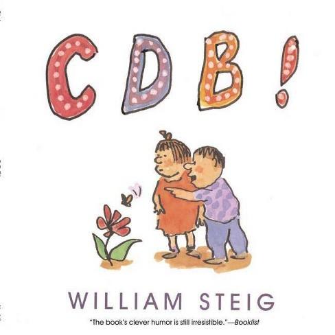 Cdb! - by  William Steig (Paperback) - image 1 of 1