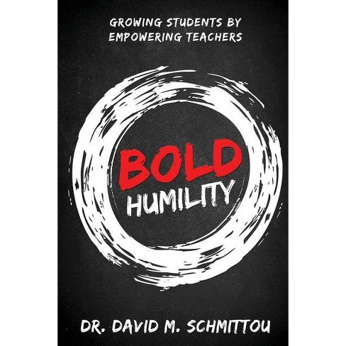 Bold Humility - 2 Edition by  David M Schmittou (Paperback) - image 1 of 1