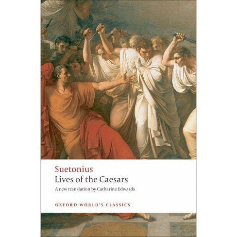 Lives of the Caesars - (Oxford World's Classics (Paperback)) (Paperback) - image 1 of 1