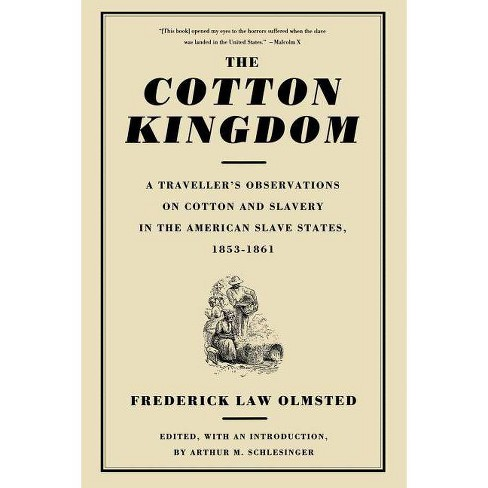 The Cotton Kingdom - by  Frederick Law Olmsted (Paperback) - image 1 of 1