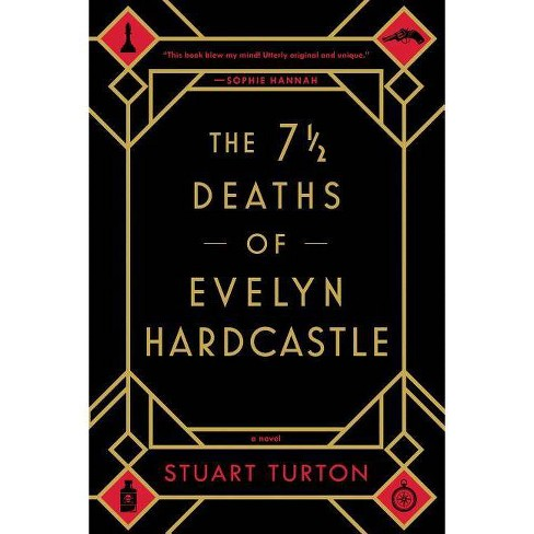 7  Deaths of Evelyn Hardcastle -  Reprint by Stuart Turton (Paperback) - image 1 of 1