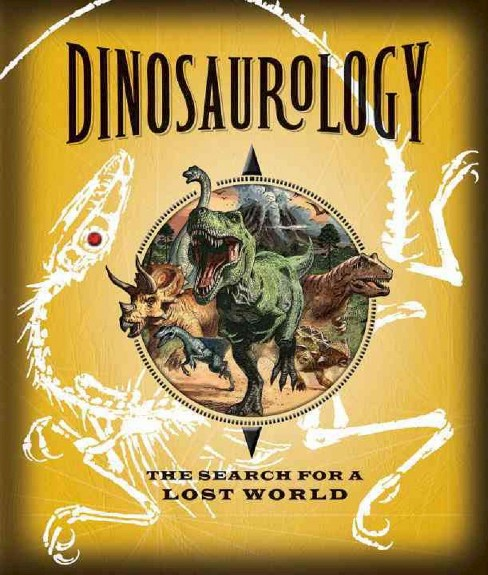 Dinosaurology (Hardcover) by Raleigh Rimes - image 1 of 1