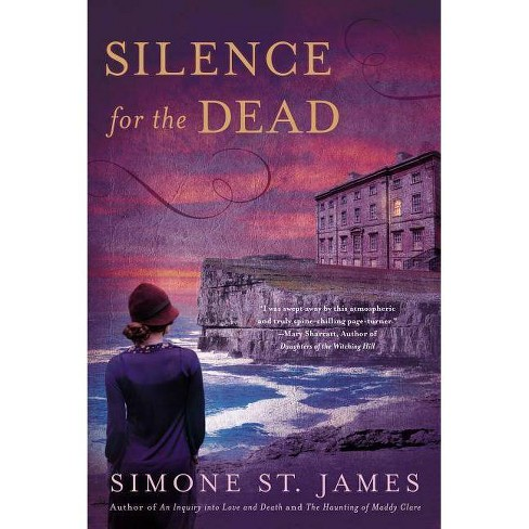 Silence for the Dead - by  Simone St James (Paperback) - image 1 of 1
