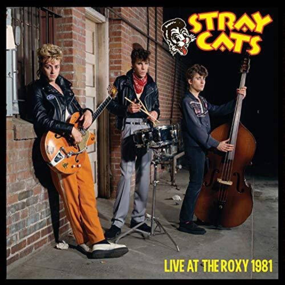 Stray Cats Live At The Roxy 1981 Vinyl