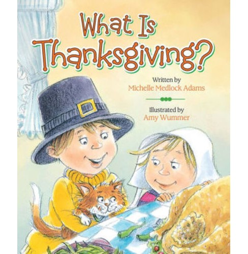 What Is Thanksgiving? (Board) (Michelle Medlock Adams) - image 1 of 1