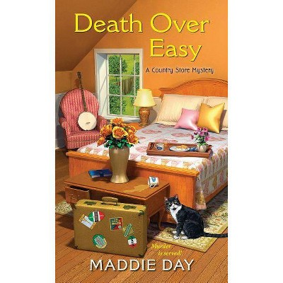 Death Over Easy - (Country Store Mystery) by  Maddie Day (Paperback)