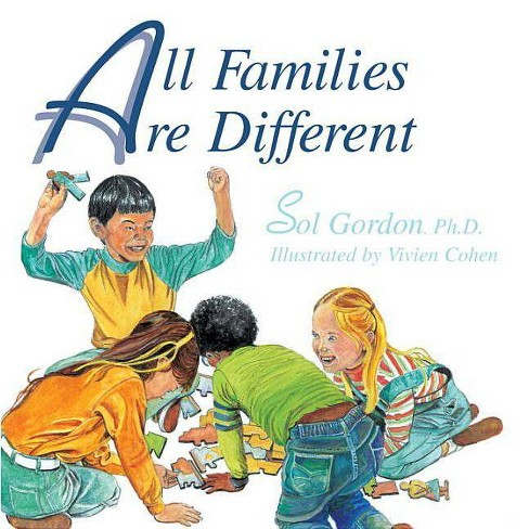 All Families Are Different - by  Sol Gordon (Paperback) - image 1 of 1