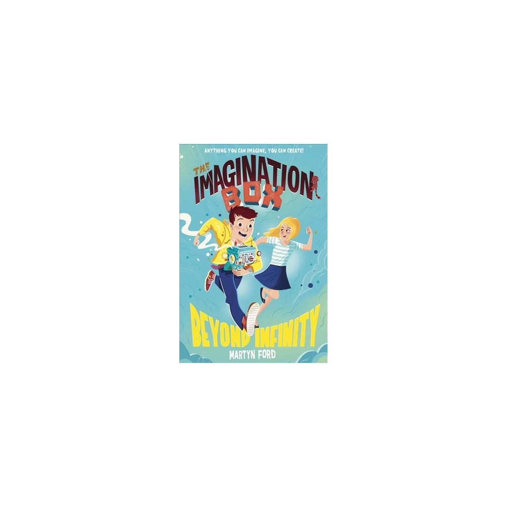 Imagination Box : Beyond Infinity - by Martyn Ford (Hardcover)