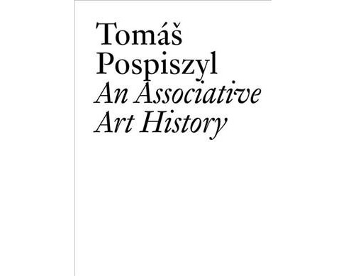 Associative Art History : Comparative Studies of Neo-avant-gardes in a Bipolar World -  (Paperback) - image 1 of 1