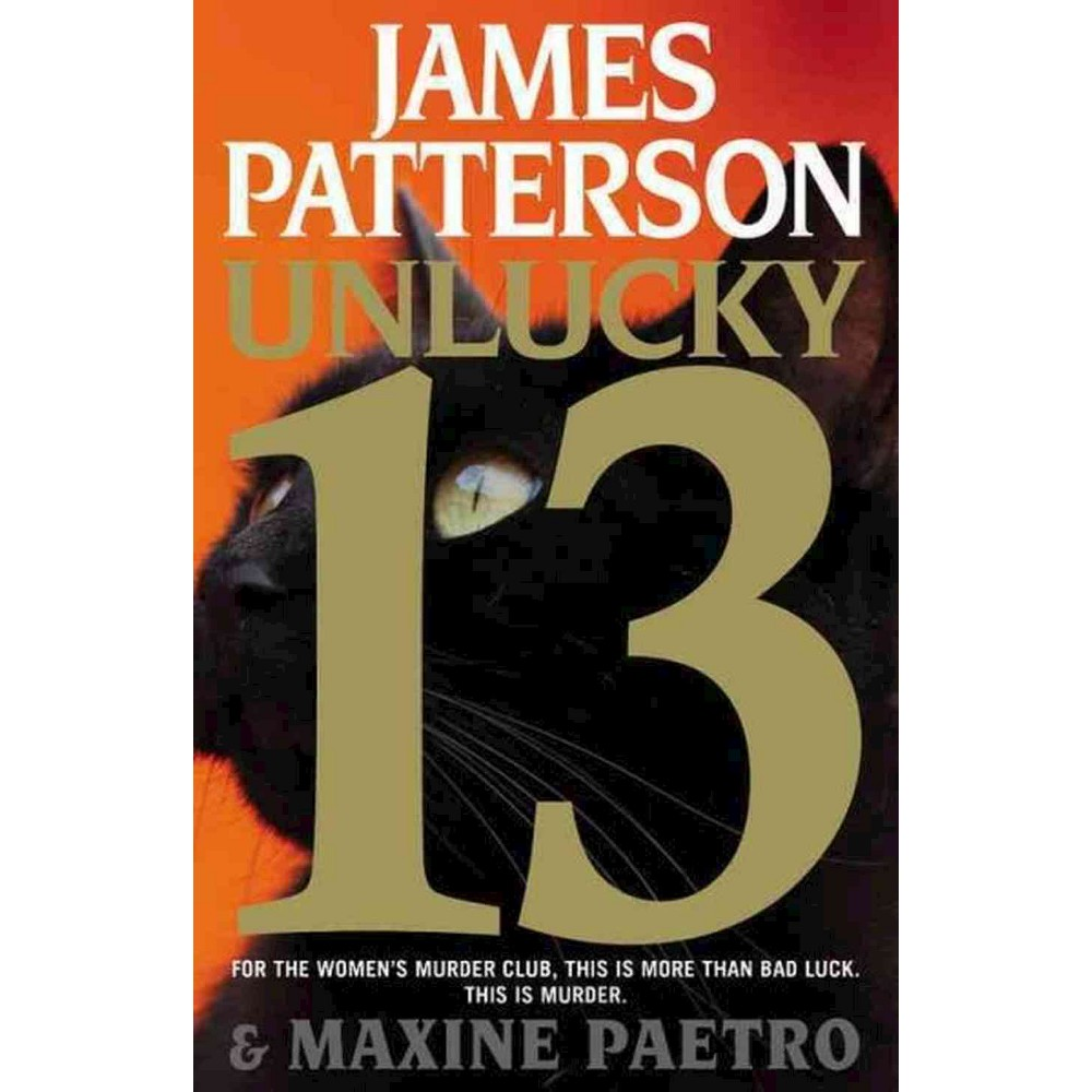 Unlucky 13 (Large Print) (Hardcover) (James Patterson & Maxine Paetro)