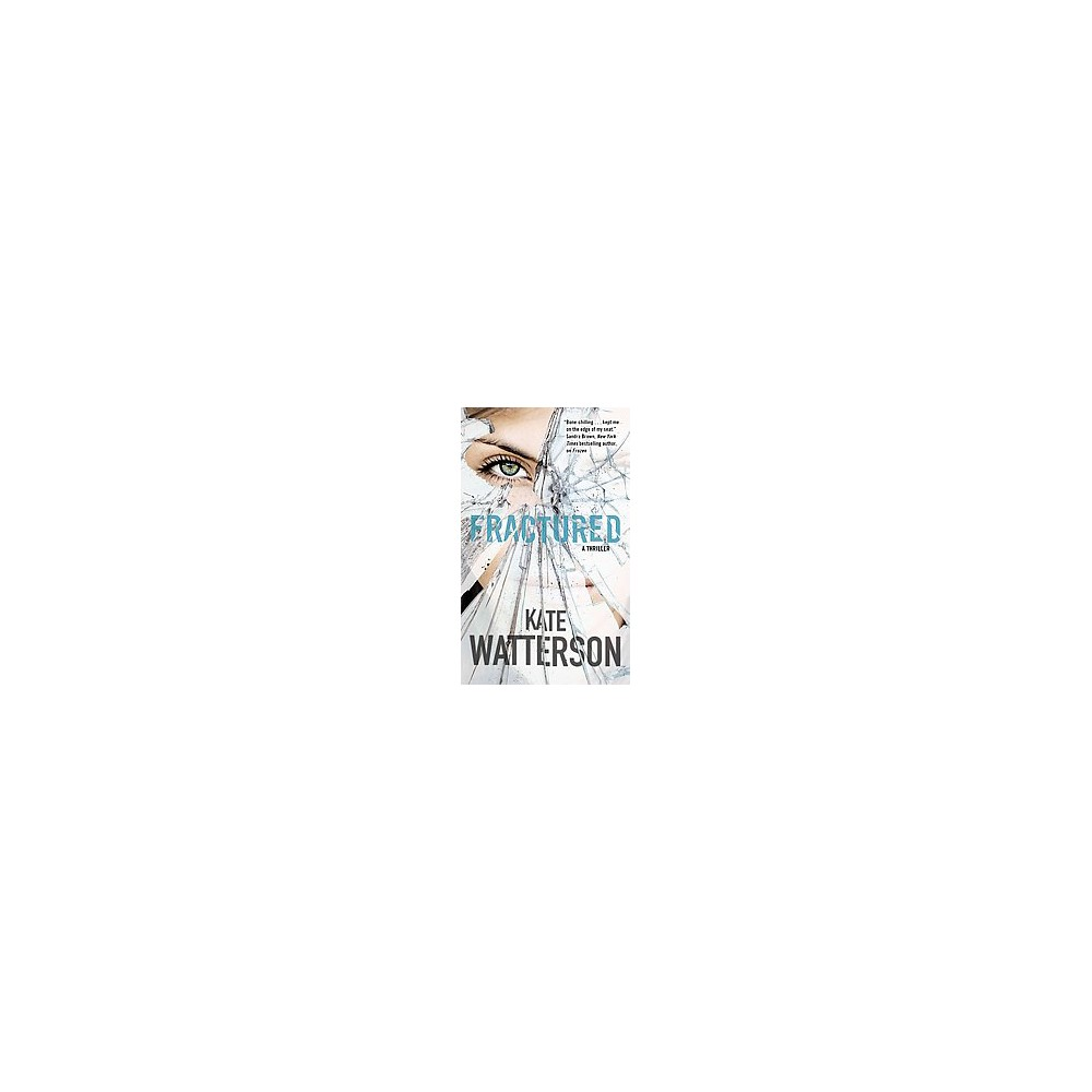 Fractured (Reprint) (Paperback) (Kate Watterson)