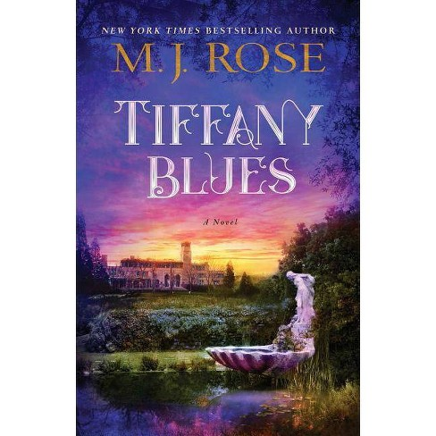 Tiffany Blues - by  M J Rose (Hardcover) - image 1 of 1